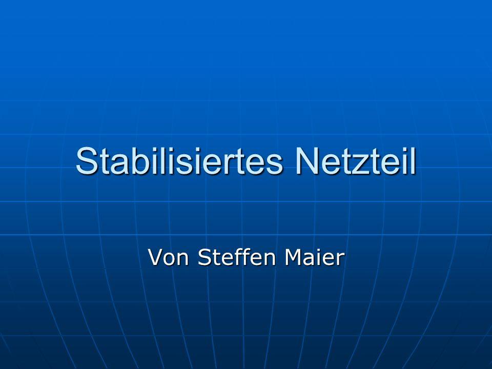 Stabilisiertes Netzteil