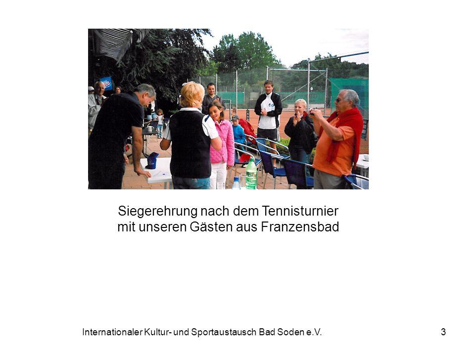 Siegerehrung nach dem Tennisturnier mit unseren Gästen aus Franzensbad