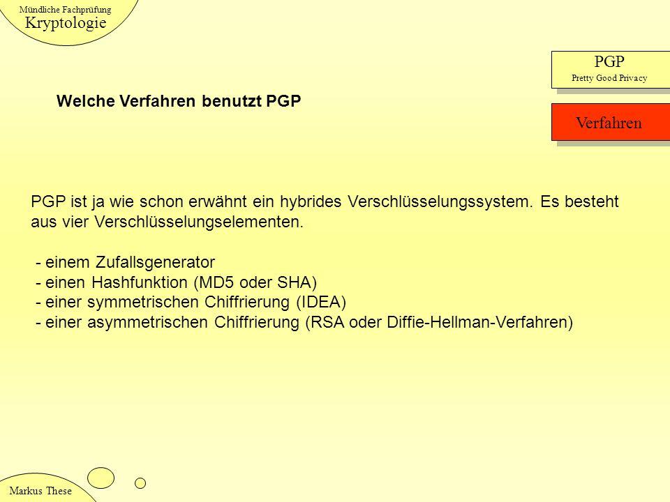 Welche Verfahren benutzt PGP Verfahren