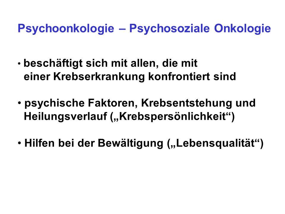 Psychoonkologie – Psychosoziale Onkologie
