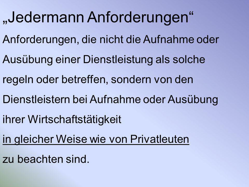 """""""Jedermann Anforderungen"""