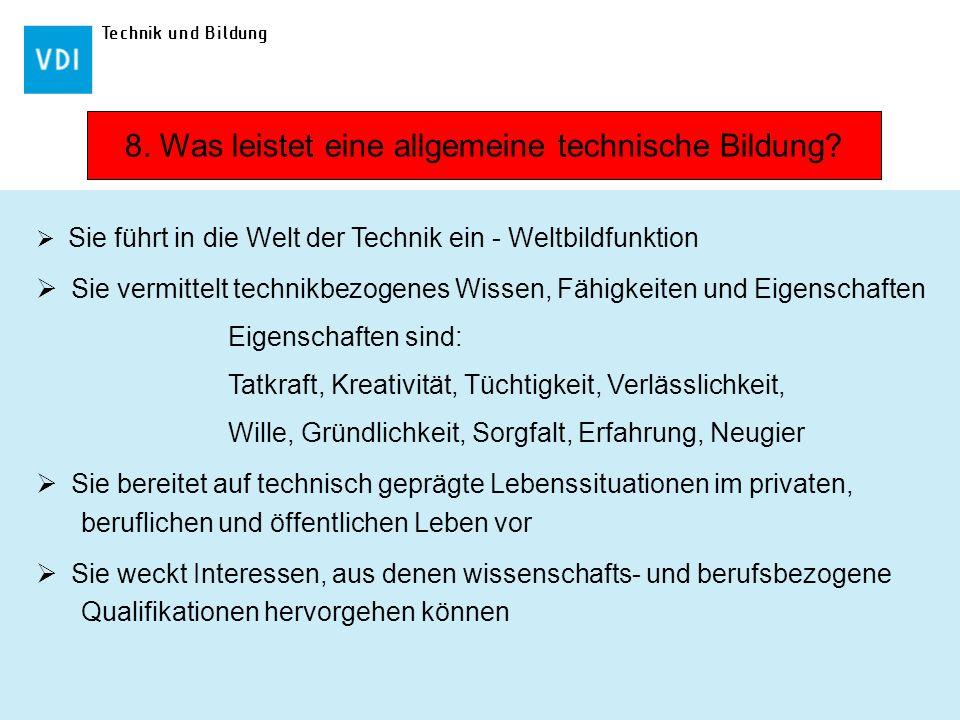 8. Was leistet eine allgemeine technische Bildung