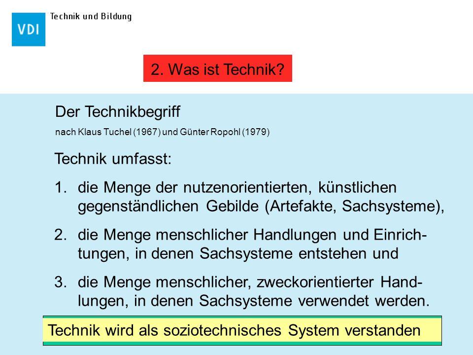 Technik wird als soziotechnisches System verstanden