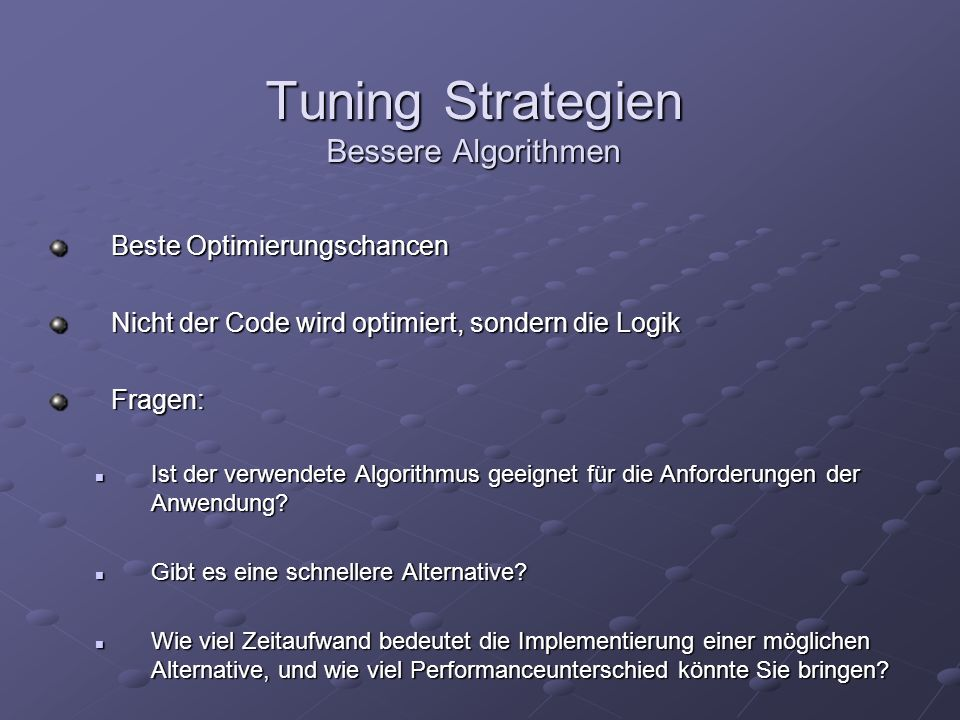 Tuning Strategien Bessere Algorithmen