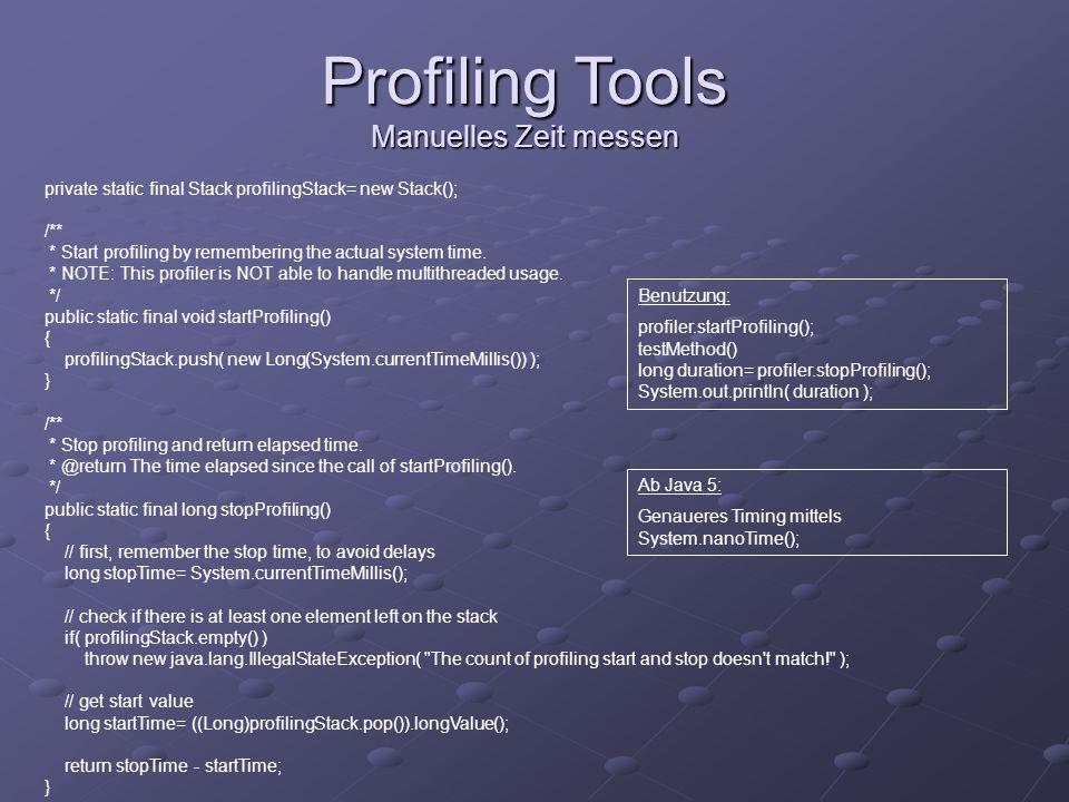 Profiling Tools Manuelles Zeit messen