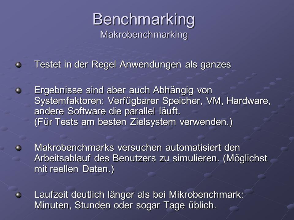 Benchmarking Makrobenchmarking