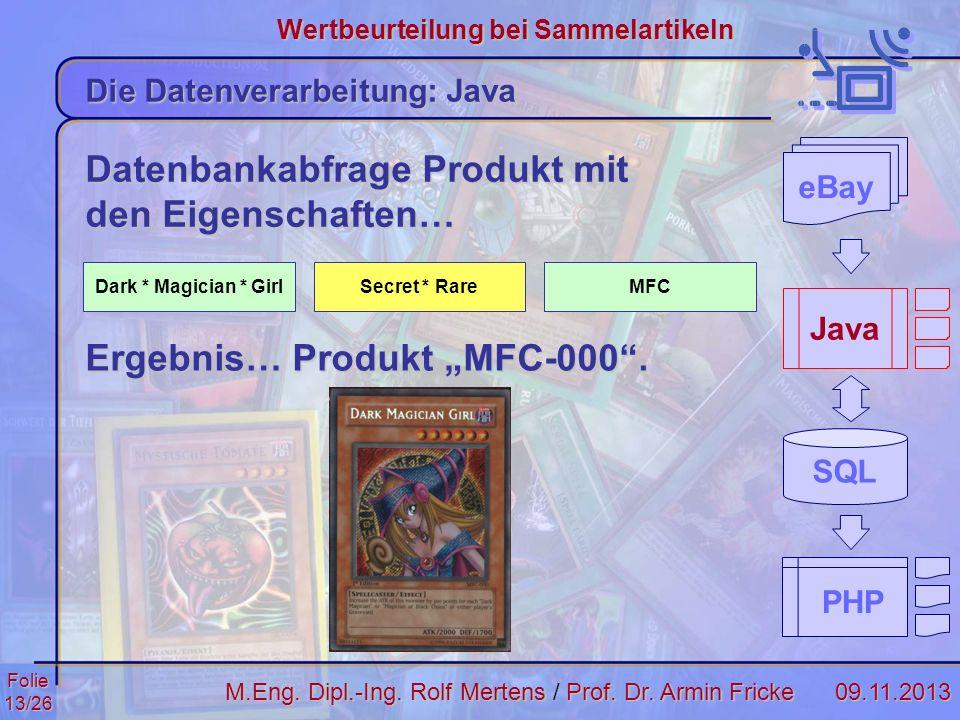 Datenbankabfrage Produkt mit den Eigenschaften…