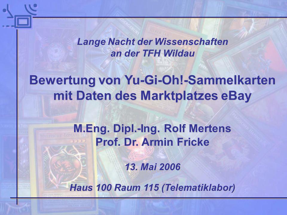Bewertung von Yu-Gi-Oh!-Sammelkarten mit Daten des Marktplatzes eBay