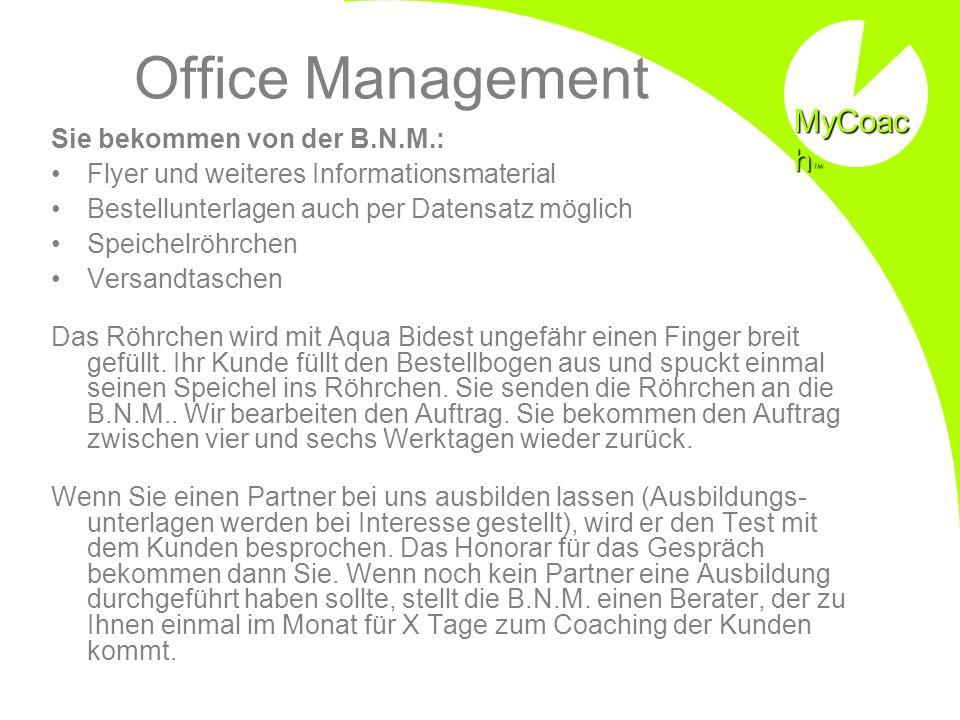 Office Management MyCoach Sie bekommen von der B.N.M.:
