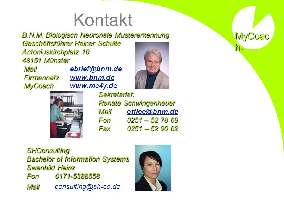 Kontakt MyCoach B.N.M. Biologisch Neuronale Mustererkennung