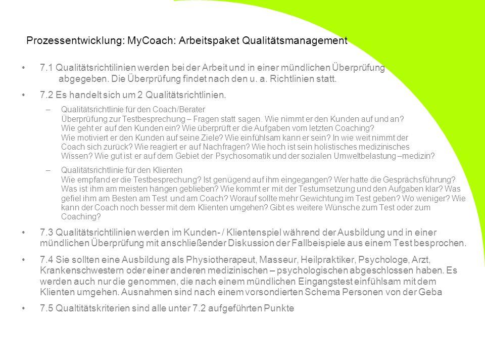 Prozessentwicklung: MyCoach: Arbeitspaket Qualitätsmanagement
