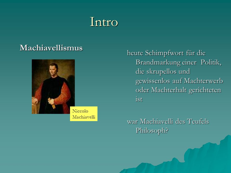 Intro Machiavellismus