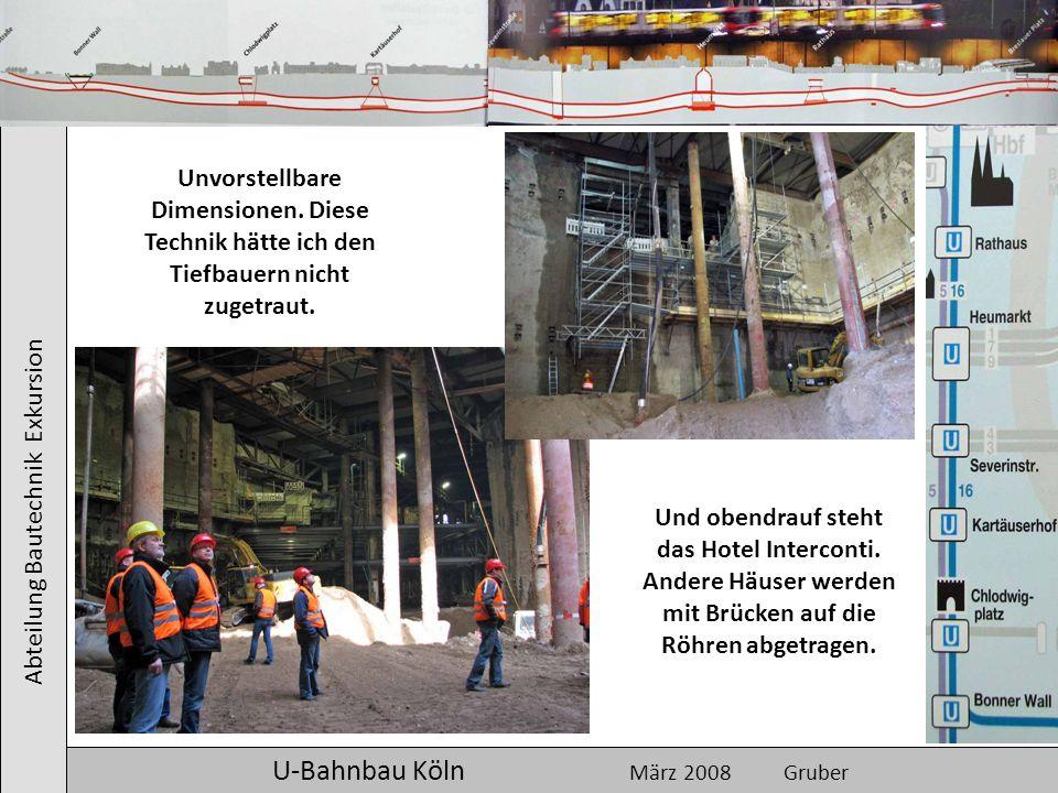 U-Bahnbau Köln März 2008 Gruber
