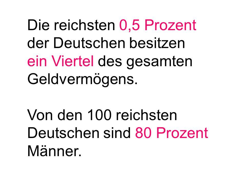 Die reichsten 0,5 Prozent der Deutschen besitzen
