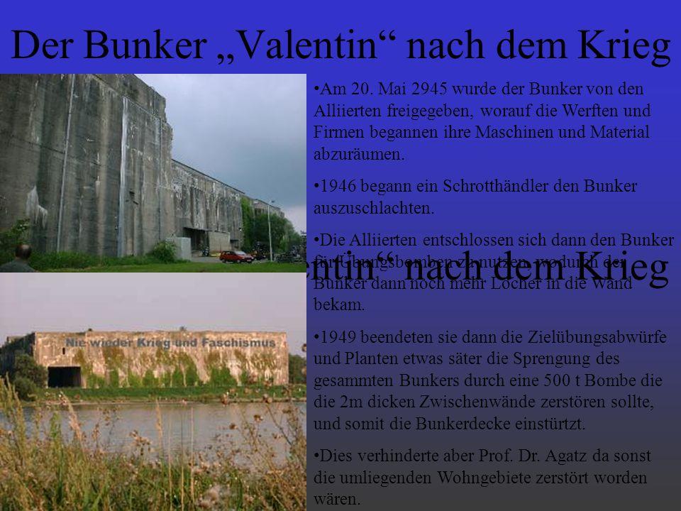 """Der Bunker """"Valentin nach dem Krieg"""