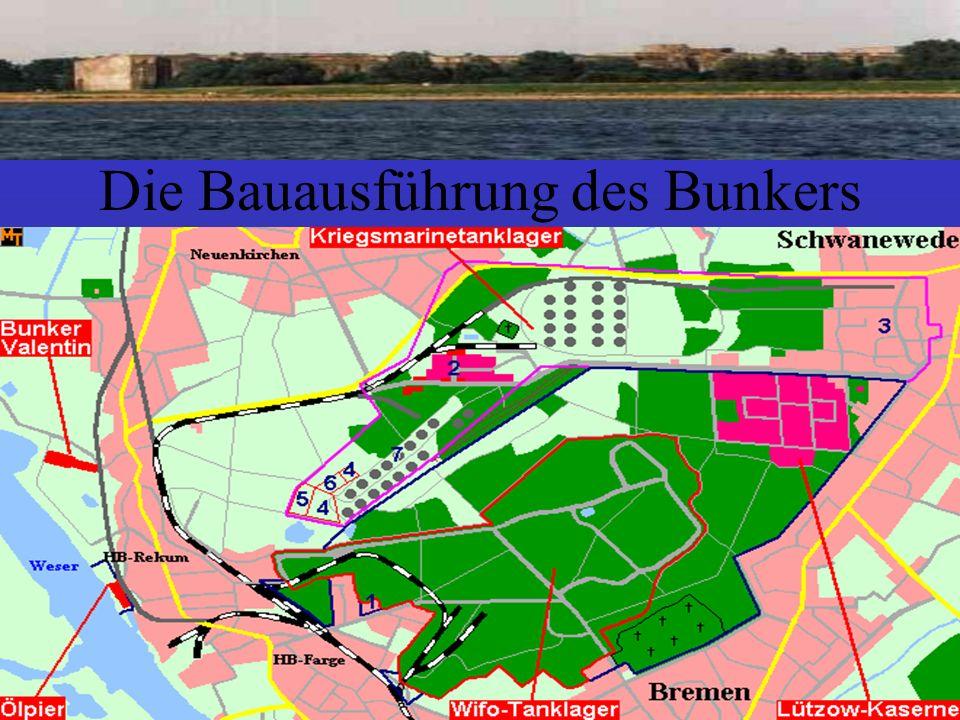 Die Bauausführung des Bunkers