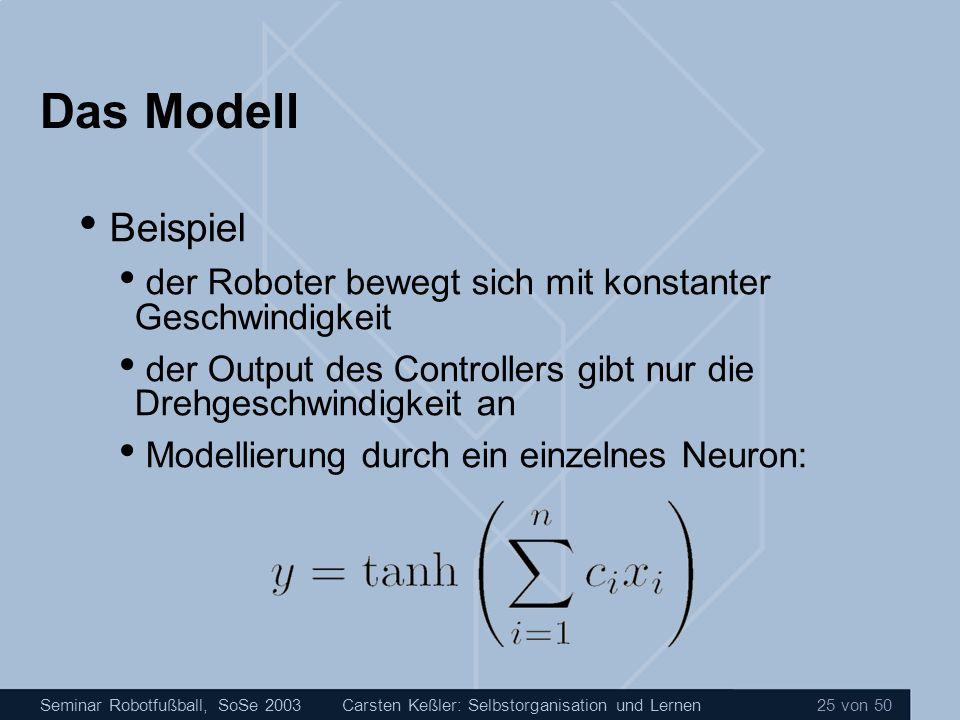 Das Modell Beispiel. der Roboter bewegt sich mit konstanter Geschwindigkeit. der Output des Controllers gibt nur die Drehgeschwindigkeit an.