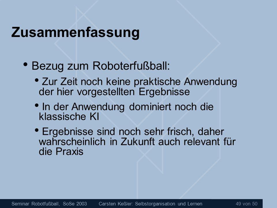 Zusammenfassung Bezug zum Roboterfußball: