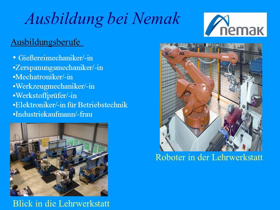Ausbildung bei Nemak Ausbildungsberufe Gießereimechaniker/-in
