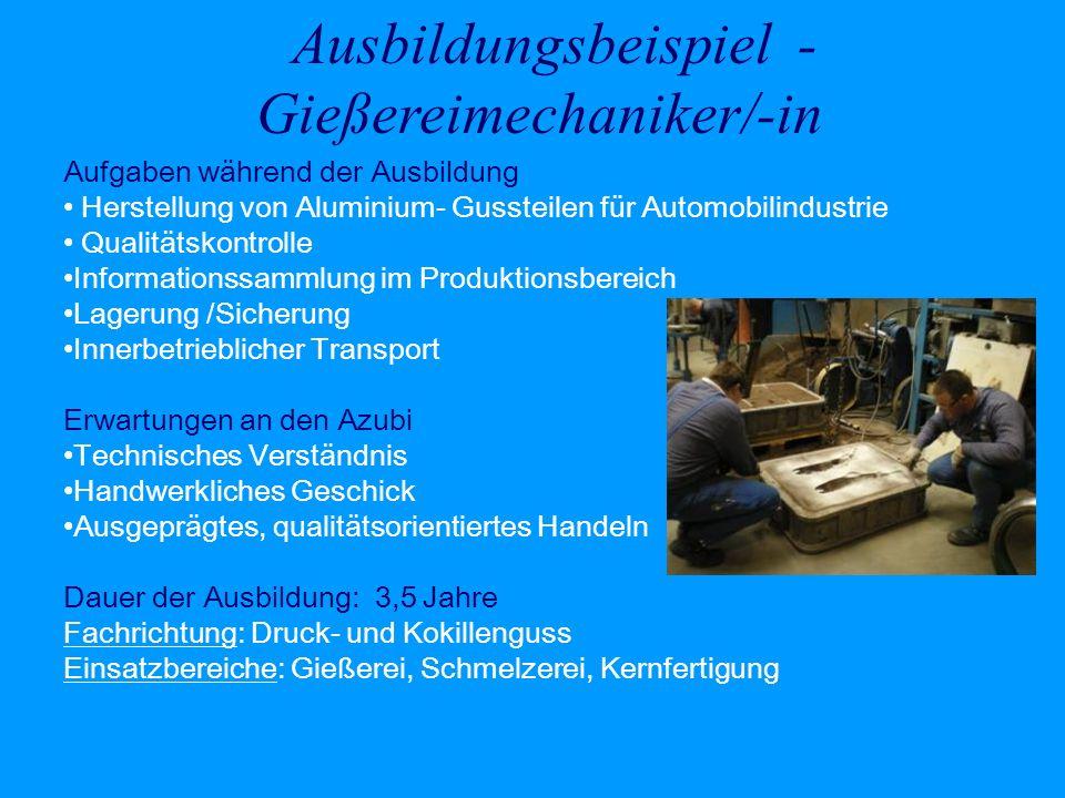 Ausbildungsbeispiel -Gießereimechaniker/-in