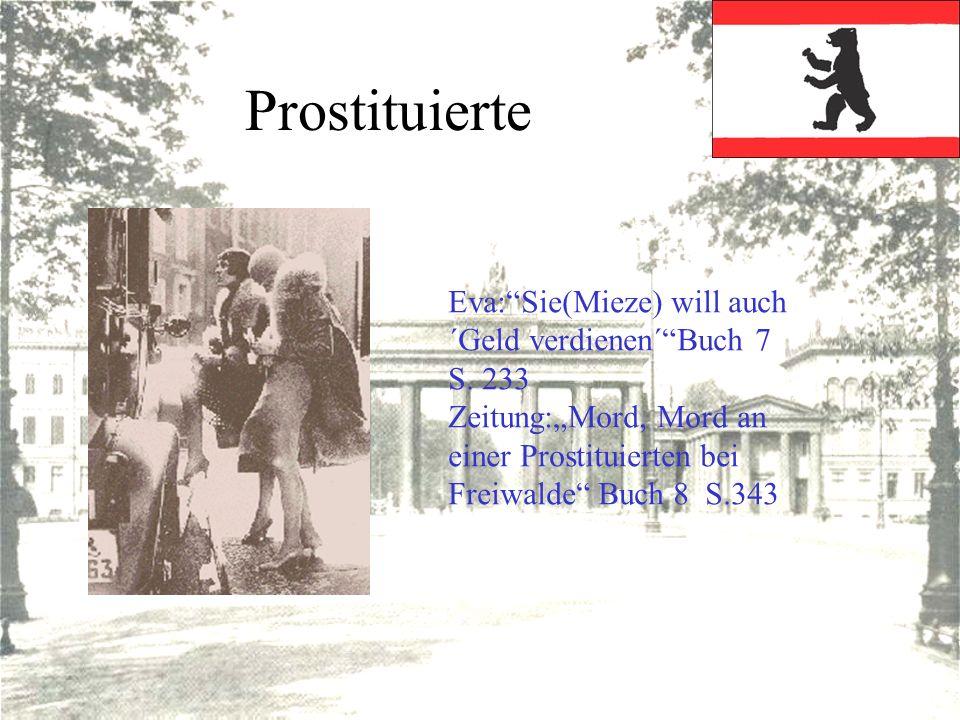 Prostituierte Eva: Sie(Mieze) will auch ´Geld verdienen´ Buch 7 S. 233