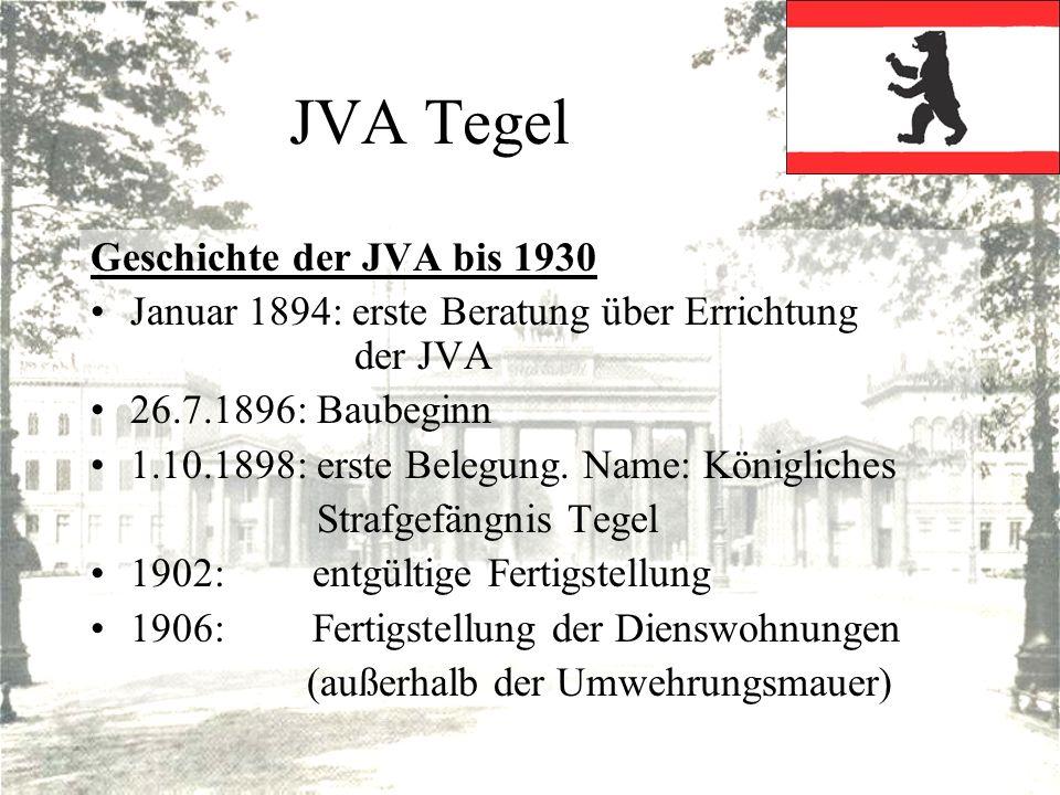 JVA Tegel Geschichte der JVA bis 1930