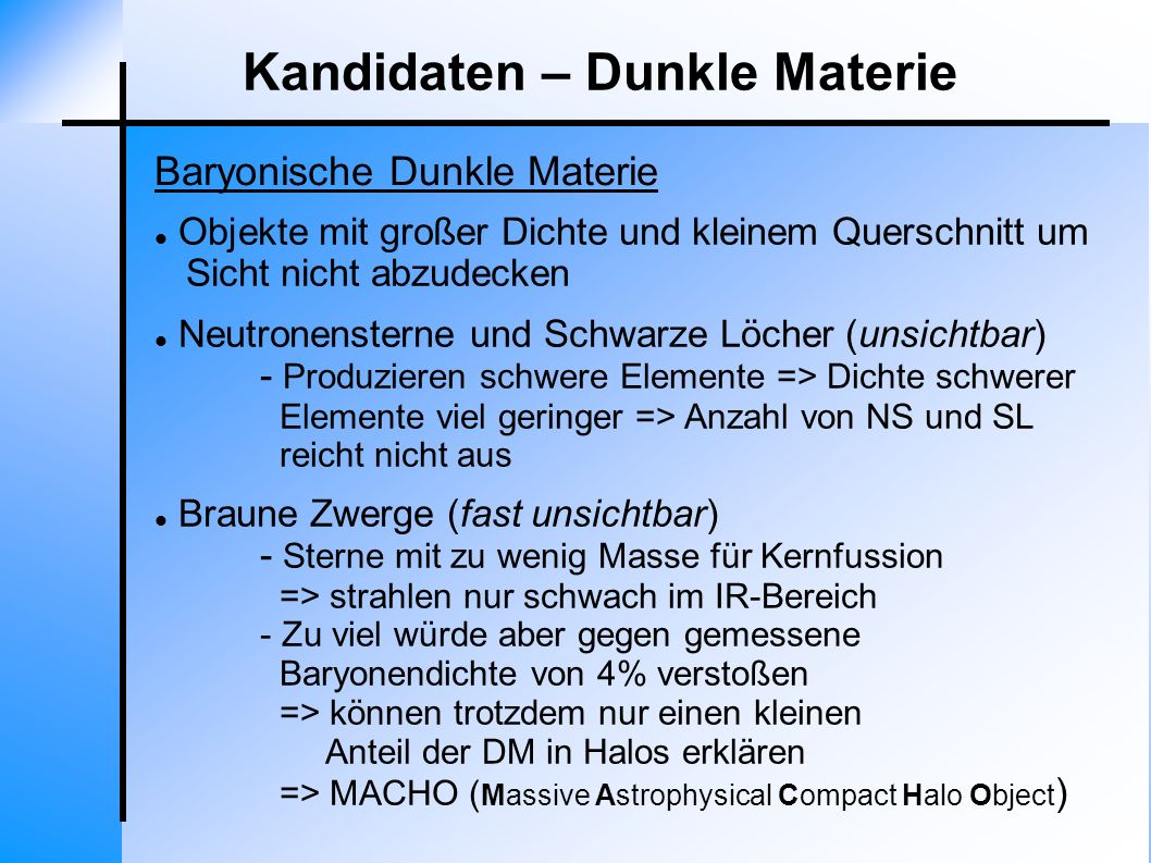 Kandidaten – Dunkle Materie