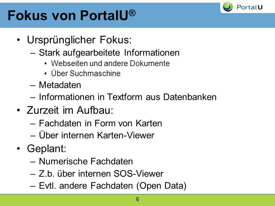 Fokus von PortalU® Ursprünglicher Fokus: Zurzeit im Aufbau: Geplant: