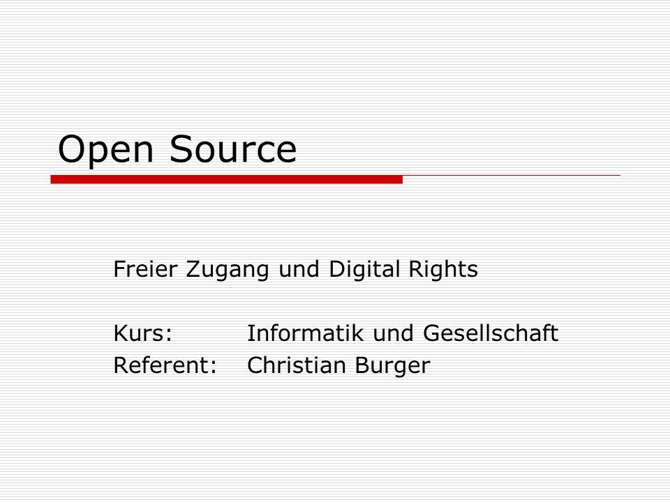 Open Source Freier Zugang und Digital Rights
