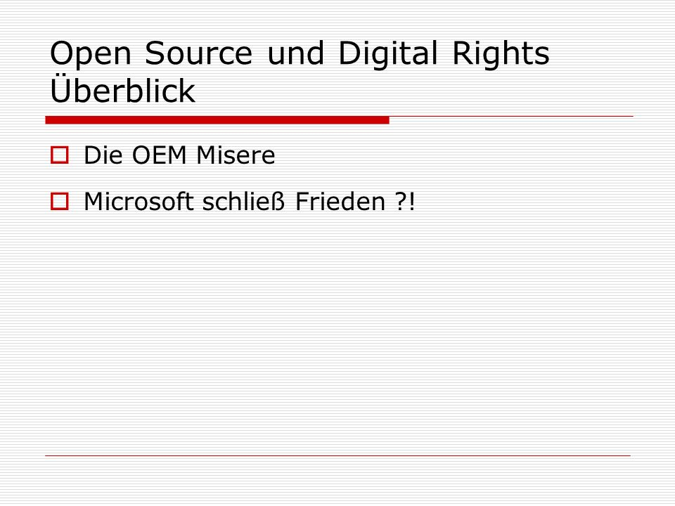 Open Source und Digital Rights Überblick