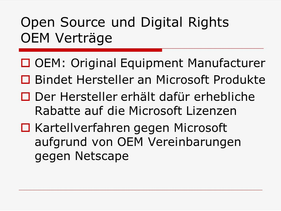 Open Source und Digital Rights OEM Verträge