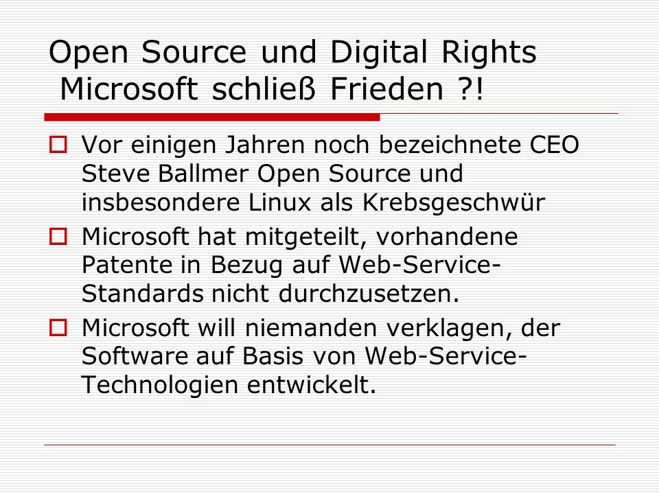 Open Source und Digital Rights Microsoft schließ Frieden !