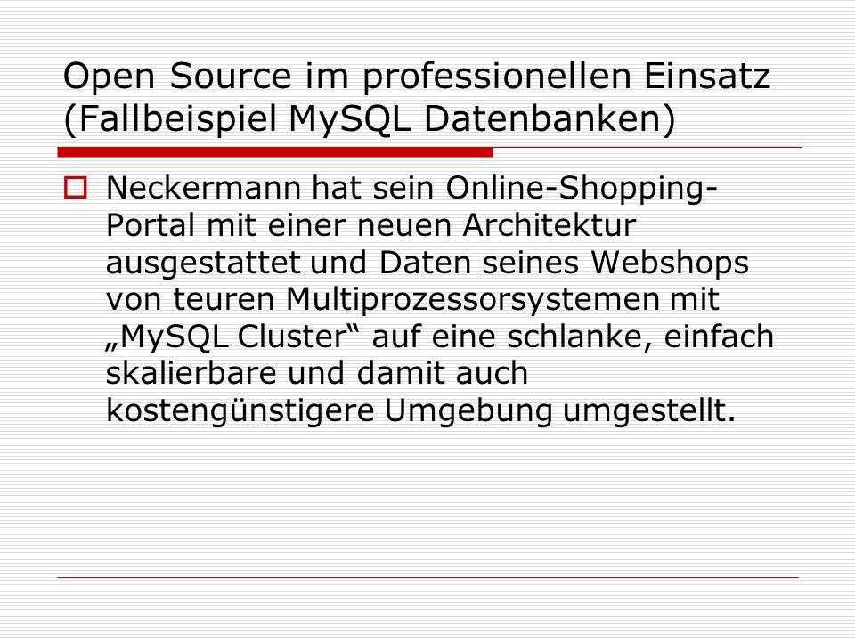 Open Source im professionellen Einsatz (Fallbeispiel MySQL Datenbanken)