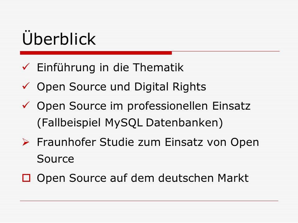 Überblick Einführung in die Thematik Open Source und Digital Rights