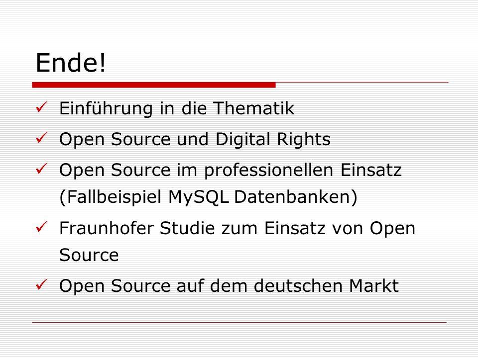 Ende! Einführung in die Thematik Open Source und Digital Rights