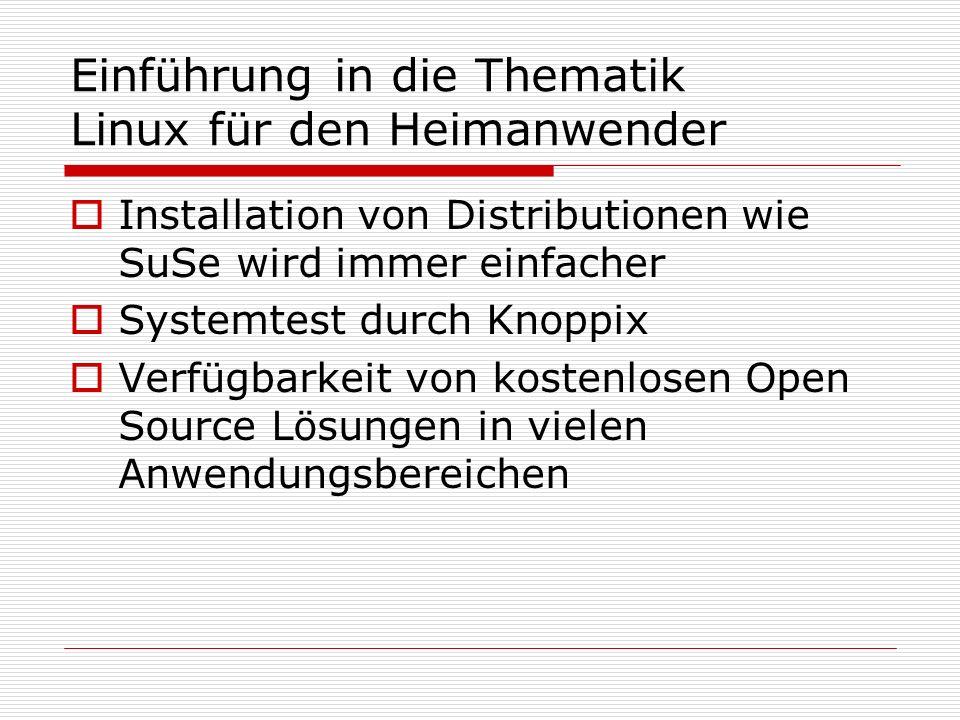 Einführung in die Thematik Linux für den Heimanwender