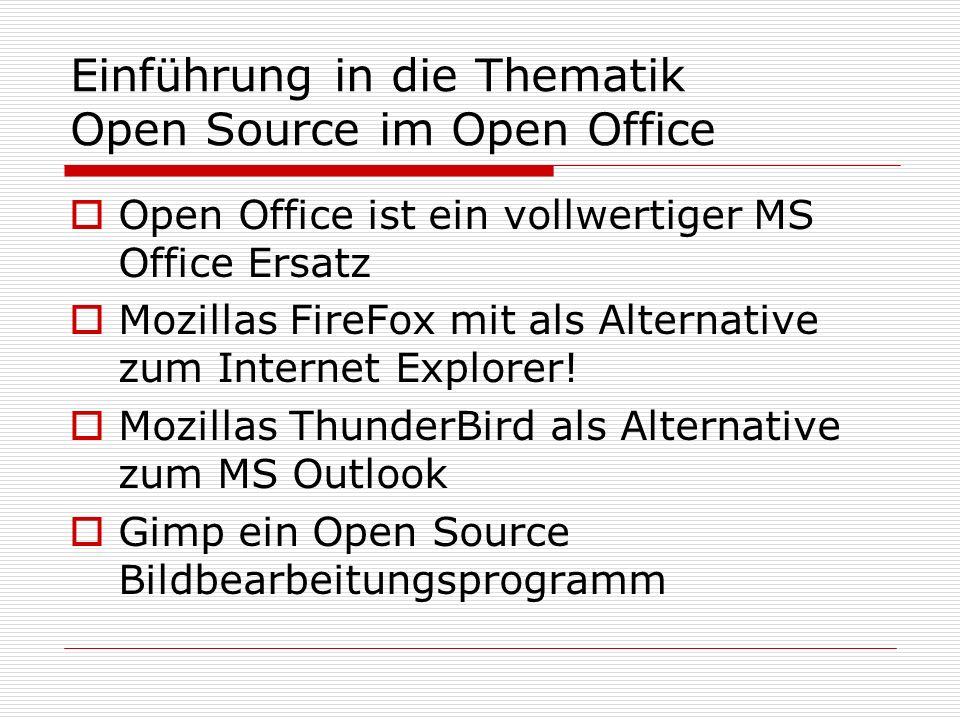 Einführung in die Thematik Open Source im Open Office