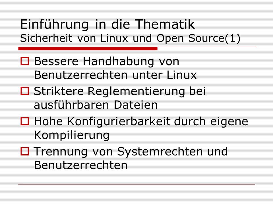 Einführung in die Thematik Sicherheit von Linux und Open Source(1)