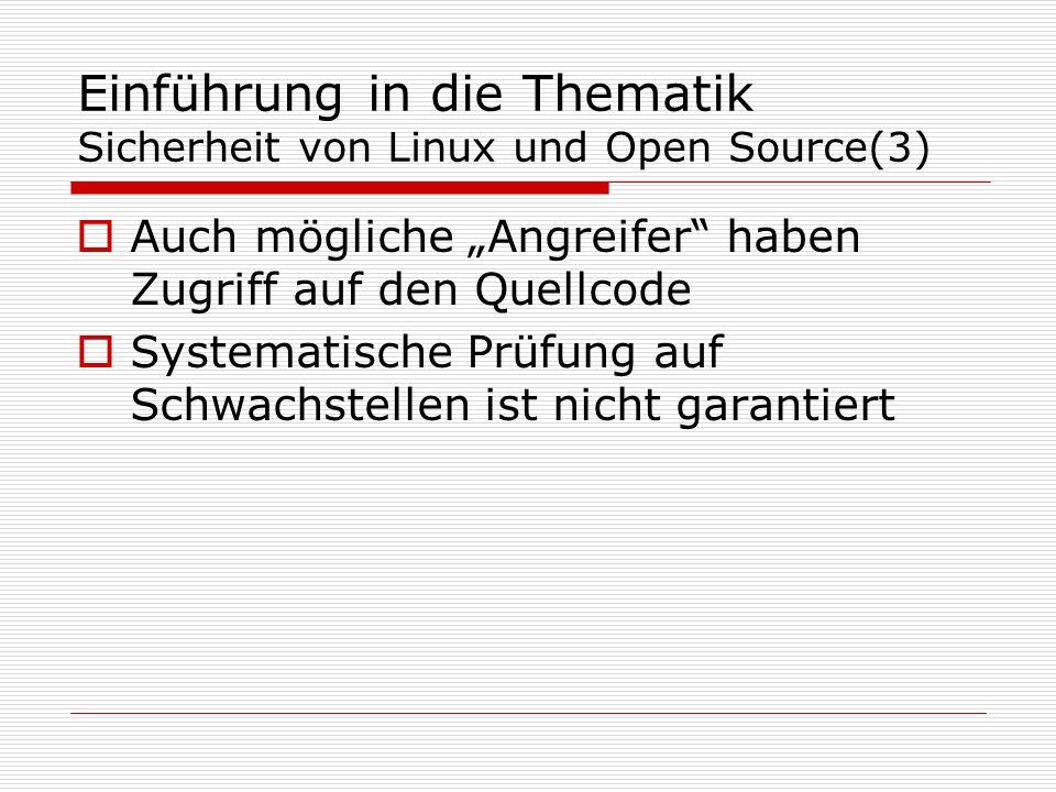 Einführung in die Thematik Sicherheit von Linux und Open Source(3)