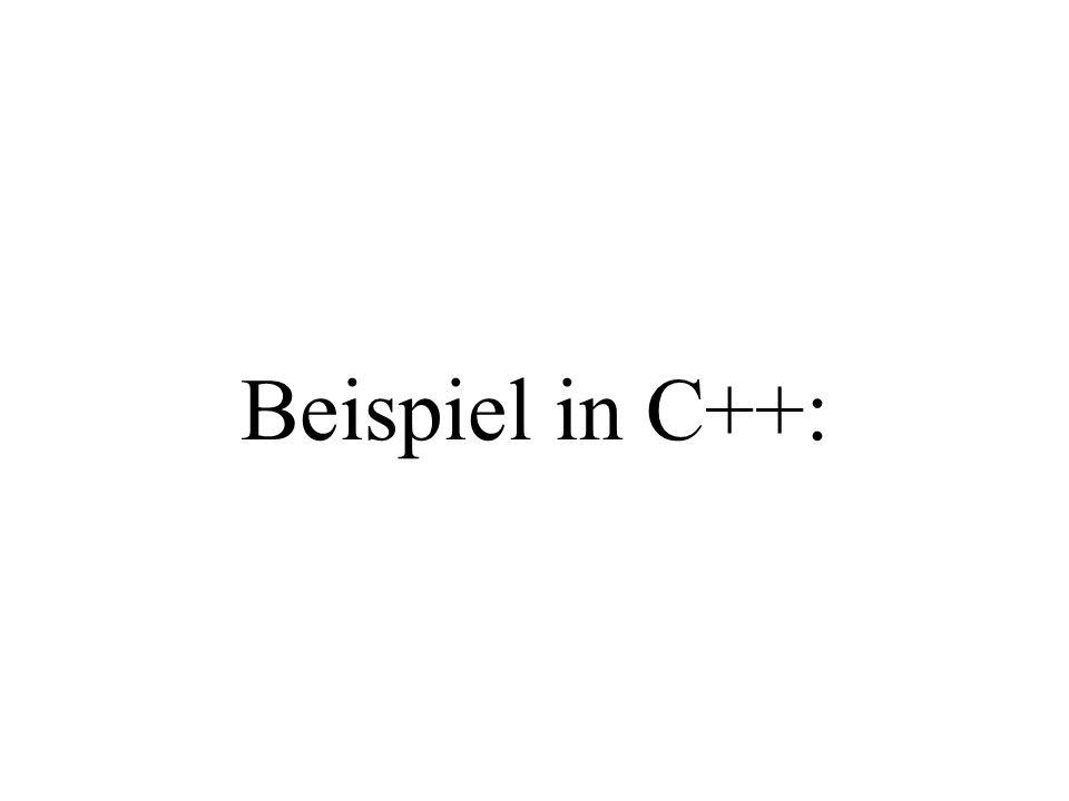Beispiel in C++: