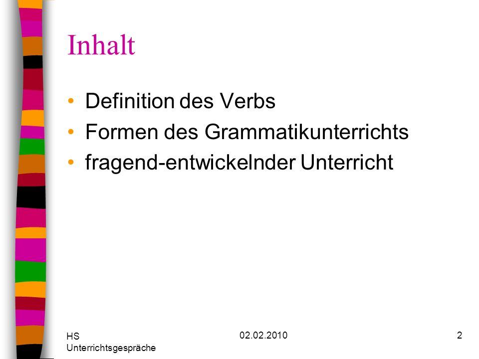 Inhalt Definition des Verbs Formen des Grammatikunterrichts