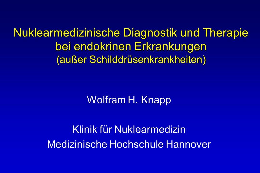 Nuklearmedizinische Diagnostik und Therapie bei endokrinen Erkrankungen (außer Schilddrüsenkrankheiten)