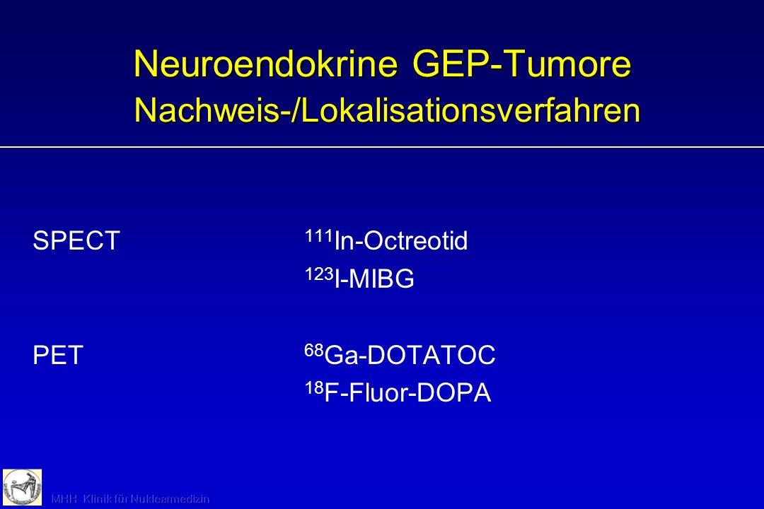 Neuroendokrine GEP-Tumore Nachweis-/Lokalisationsverfahren