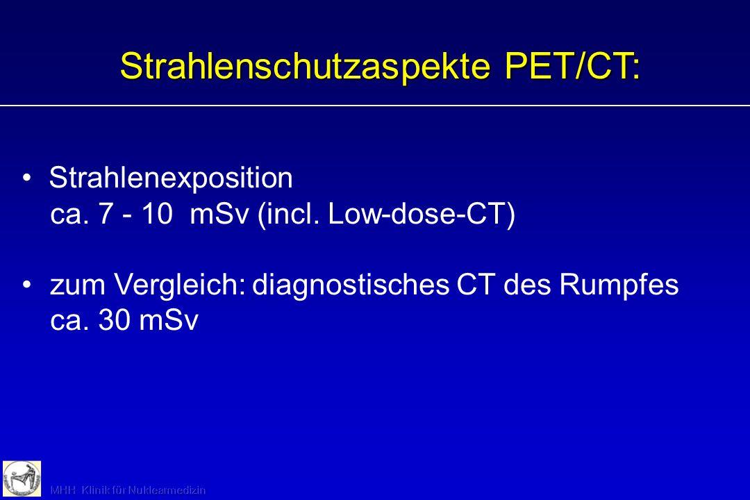 Strahlenschutzaspekte PET/CT: