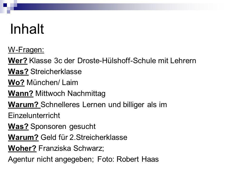 Inhalt W-Fragen: Wer Klasse 3c der Droste-Hülshoff-Schule mit Lehrern