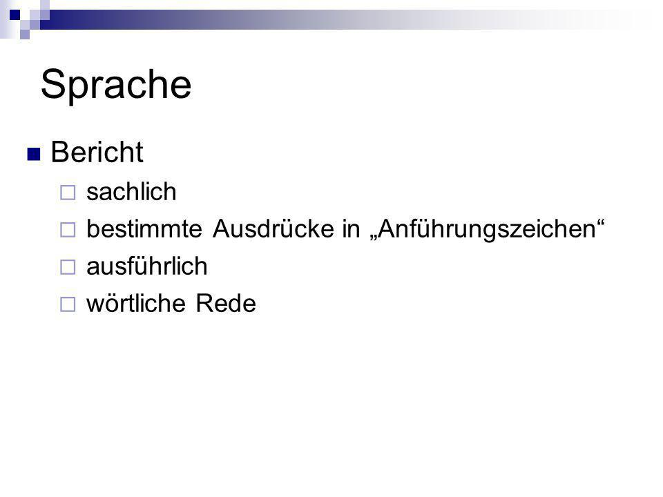 """Sprache Bericht sachlich bestimmte Ausdrücke in """"Anführungszeichen"""