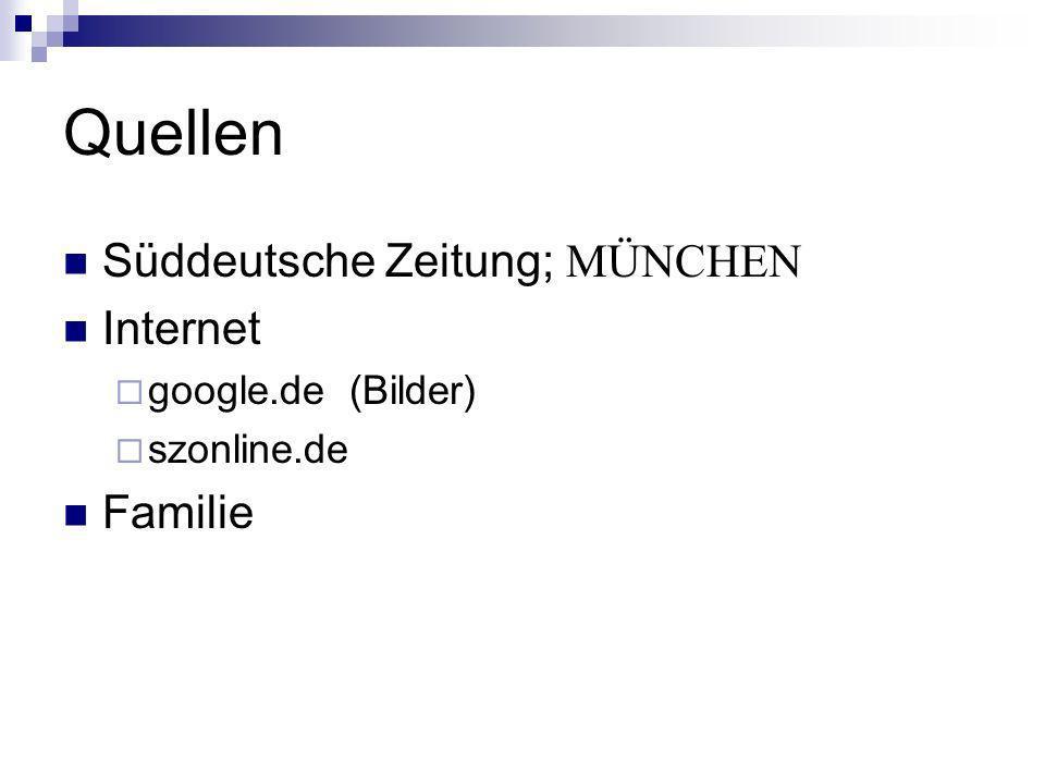 Quellen Süddeutsche Zeitung; MÜNCHEN Internet Familie