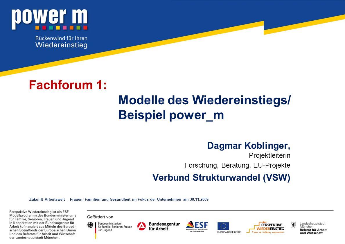 Fachforum 1: Modelle des Wiedereinstiegs/ Beispiel power_m