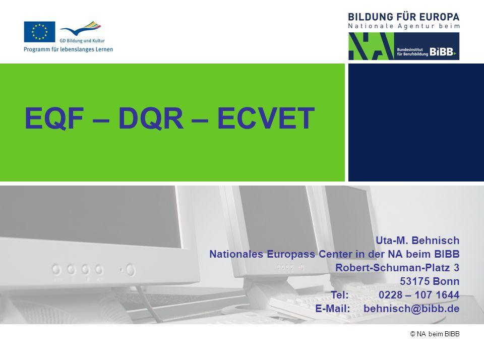EQF – DQR – ECVET Uta-M. Behnisch