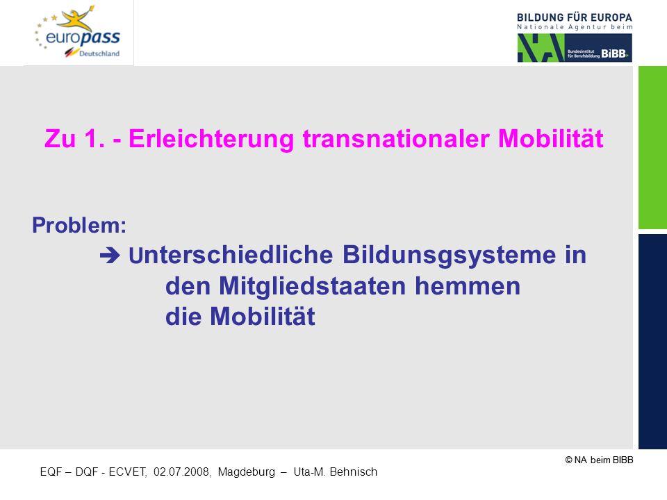Zu 1. - Erleichterung transnationaler Mobilität